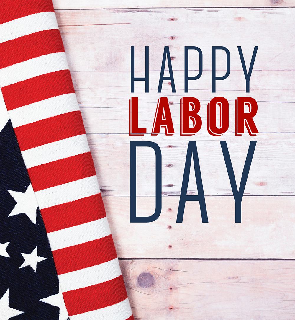 Labor Day Weekend: Happy Labor Day